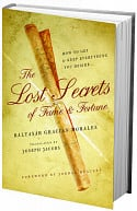The Lost Secrets of Fame & Fortune